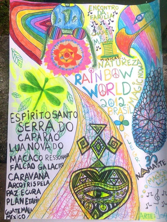 cartel de llamada original realizado a mano................. ya saben ..........encuentro arco iris mundial 2012..... Brasil Guatemala... y en toda la tierra......................